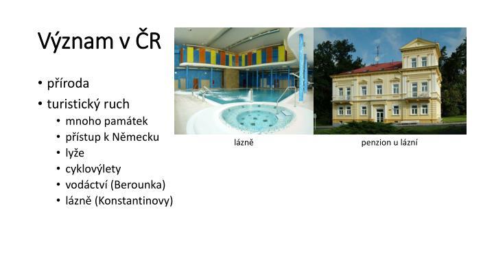 Význam v ČR