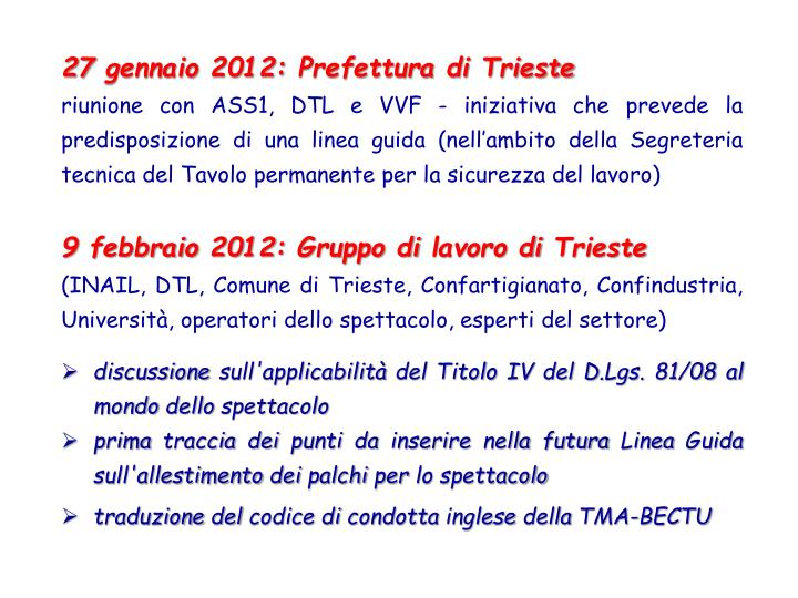 27 gennaio 2012: Prefettura di Trieste