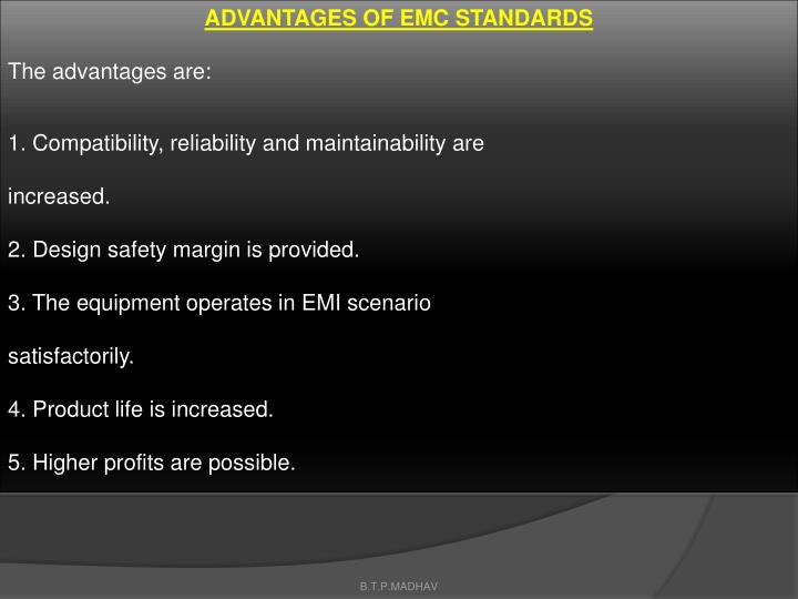 ADVANTAGES OF EMC STANDARDS