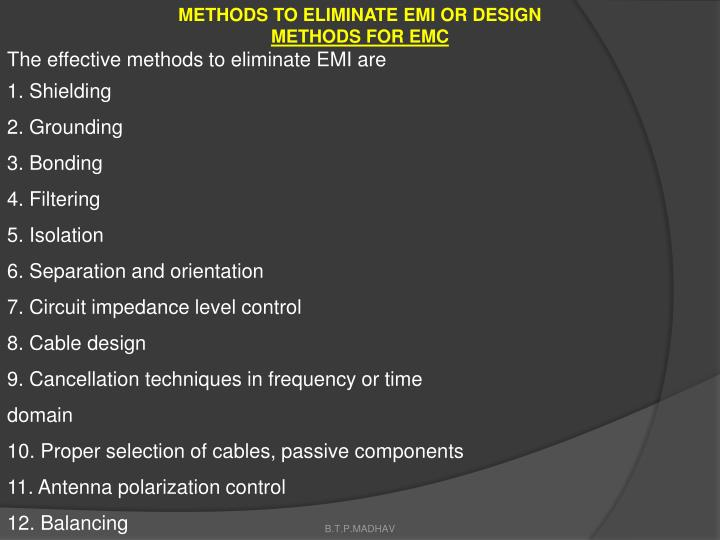 METHODS TO ELIMINATE EMI OR DESIGN