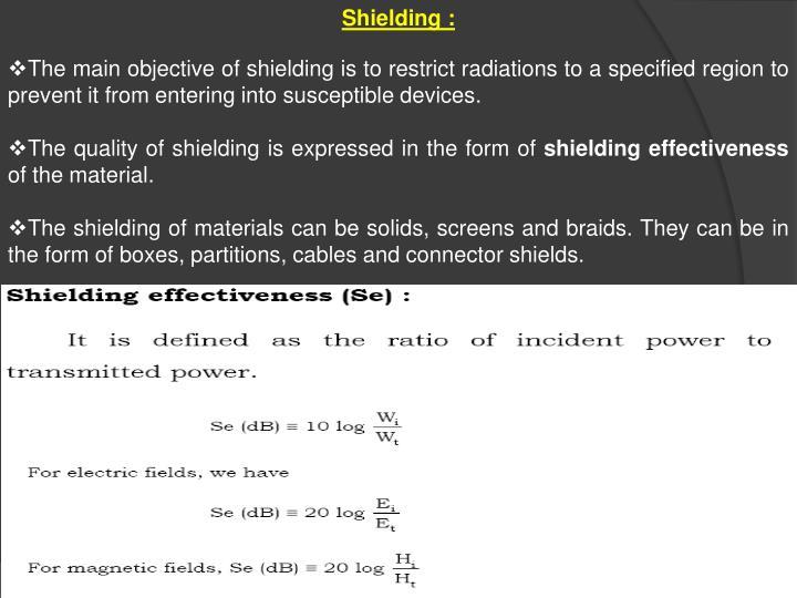 Shielding :