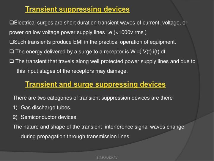 Transient suppressing devices