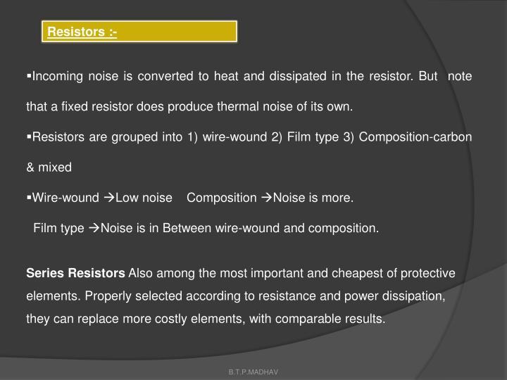 Resistors :-