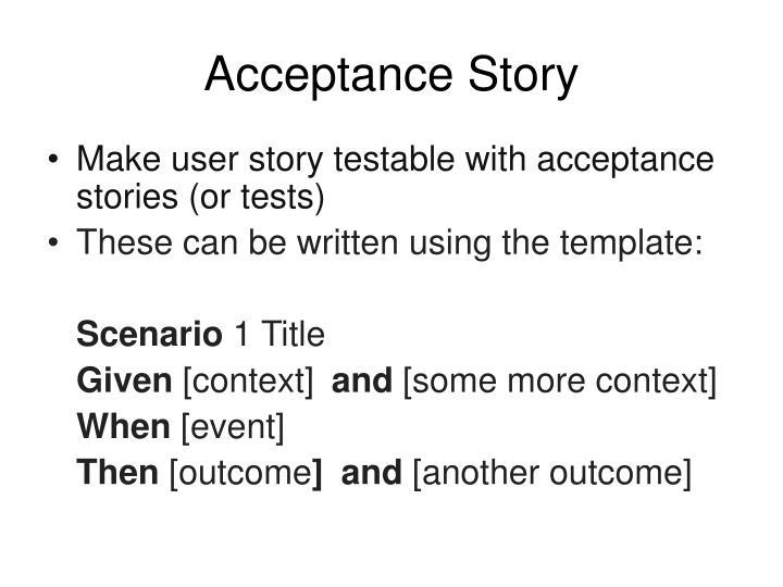 Acceptance Story
