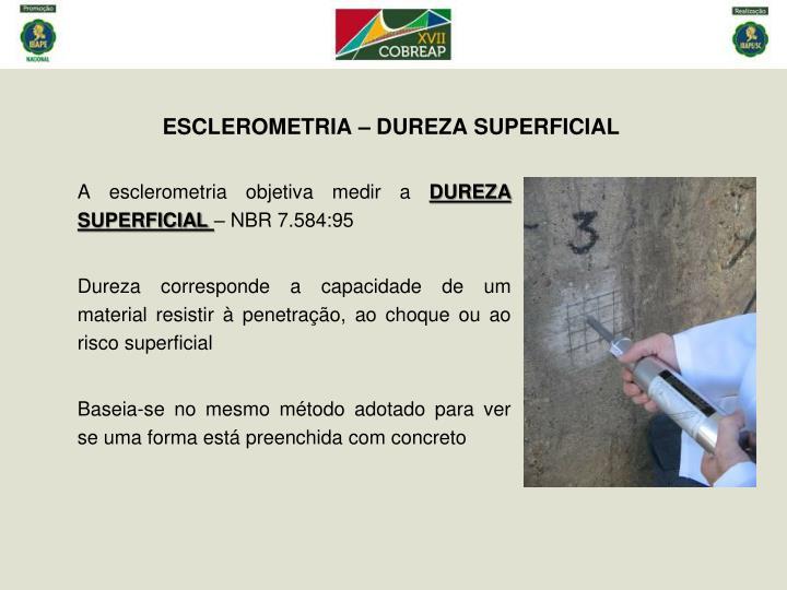 ESCLEROMETRIA – DUREZA SUPERFICIAL