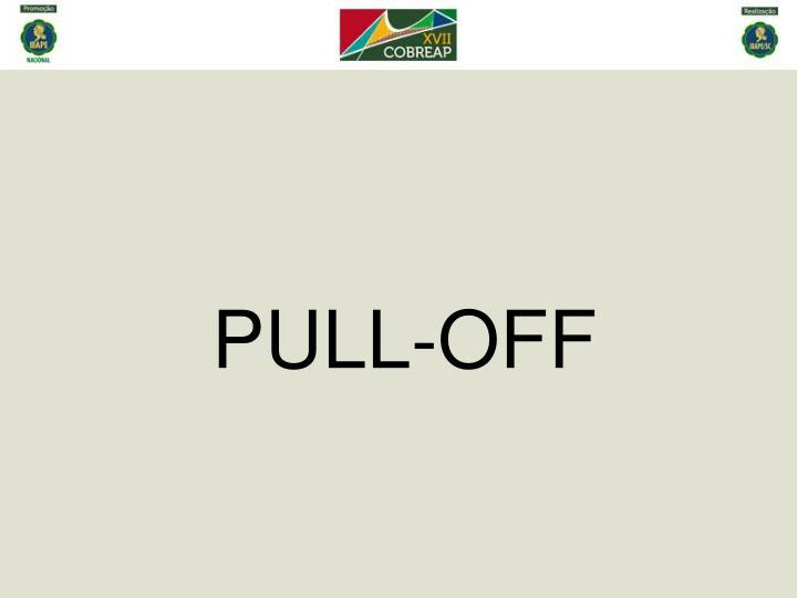 PULL-OFF