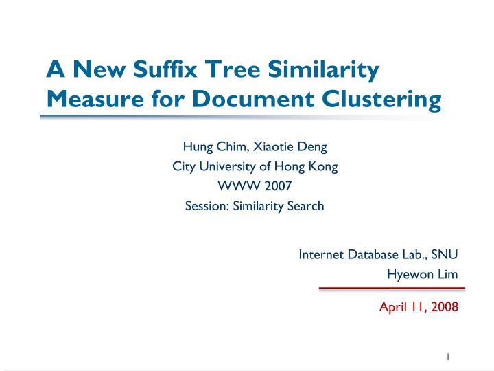 a new suffix tree similarity measure for document clustering