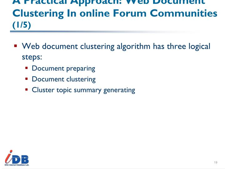 A Practical Approach: Web Document Clustering In online Forum Communities