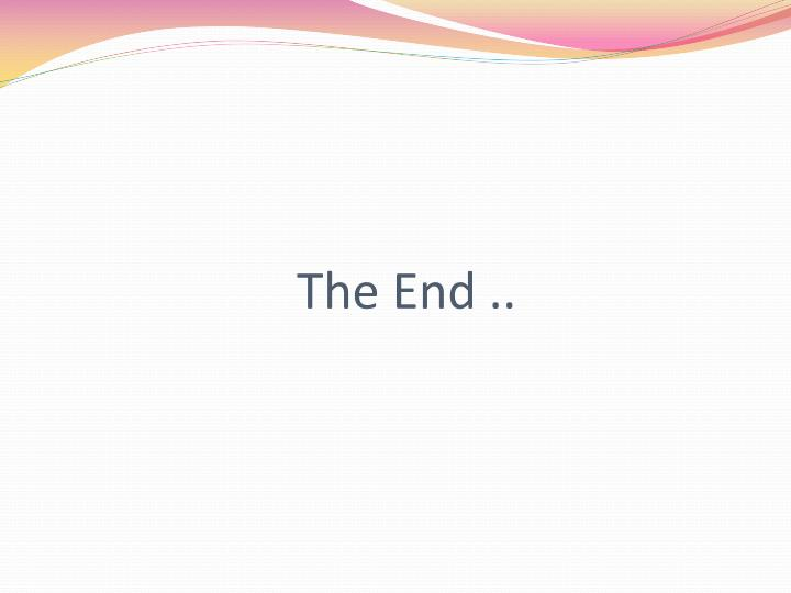 The End ..