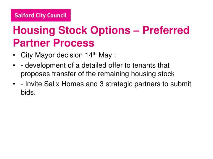 Housing stock options preferred partner process