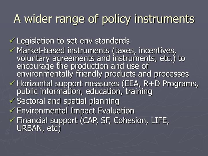 A wider range of policy instruments