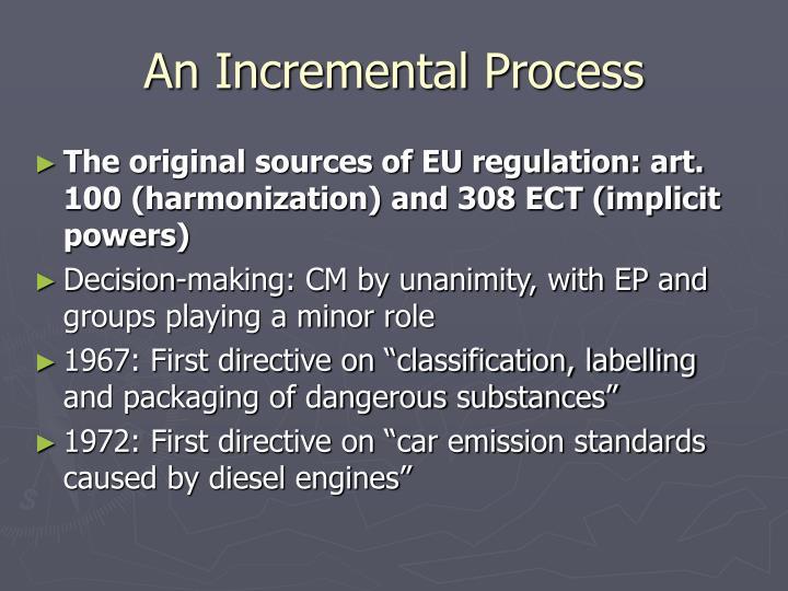 An Incremental Process