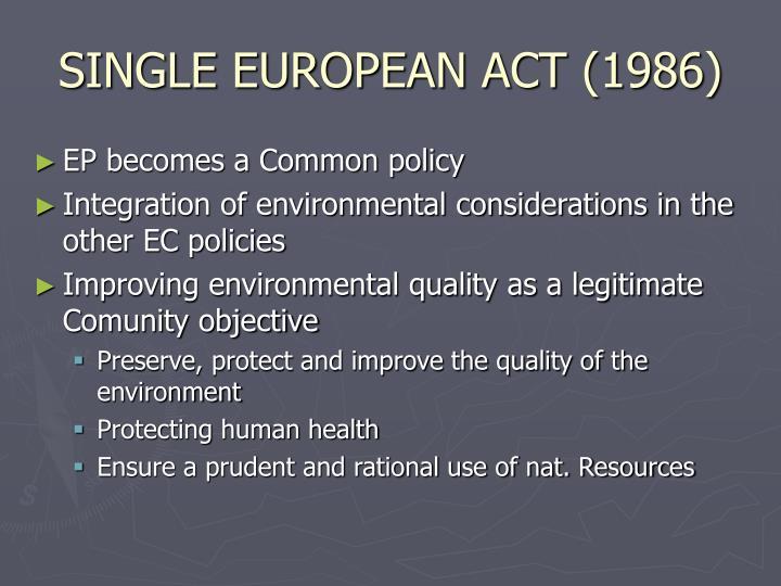 SINGLE EUROPEAN ACT (1986)