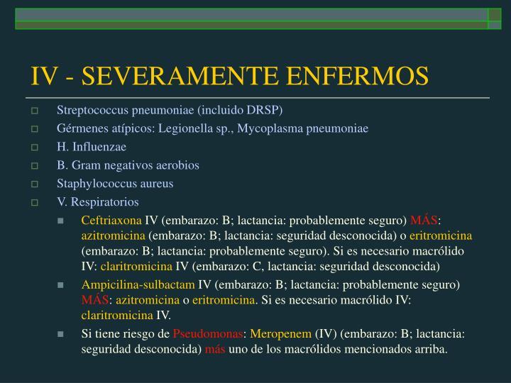 IV - SEVERAMENTE ENFERMOS