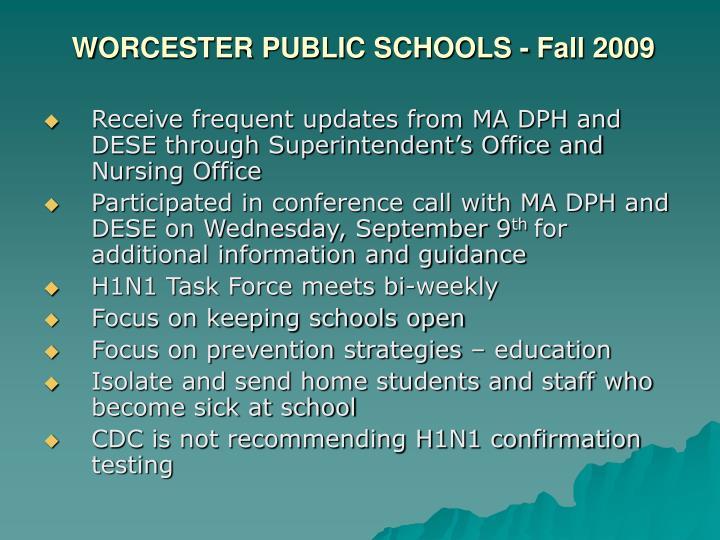 WORCESTER PUBLIC SCHOOLS - Fall 2009