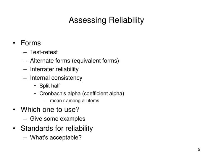 Assessing Reliability