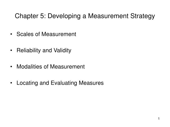 Chapter 5 developing a measurement strategy