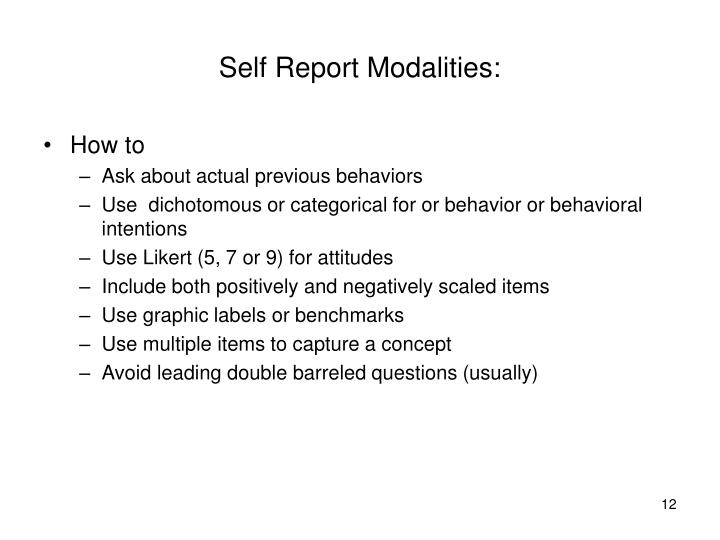 Self Report Modalities: