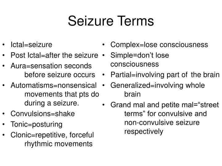 Ictal=seizure