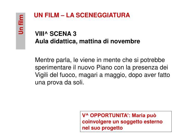 UN FILM – LA SCENEGGIATURA