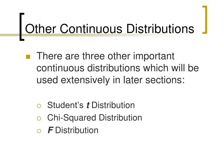 Other Continuous Distributions