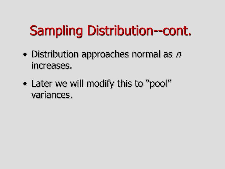 Sampling Distribution--cont.
