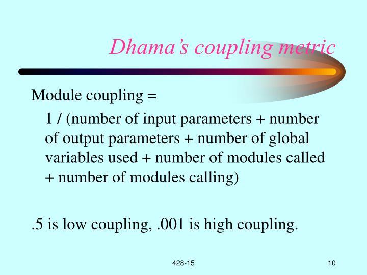 Dhama's coupling metric