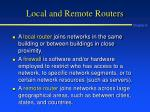 local and remote routers