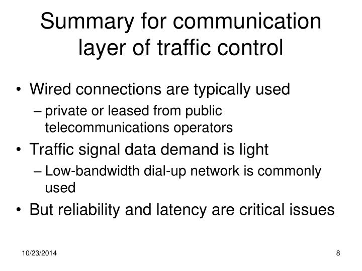 Summary for communication layer of traffic control
