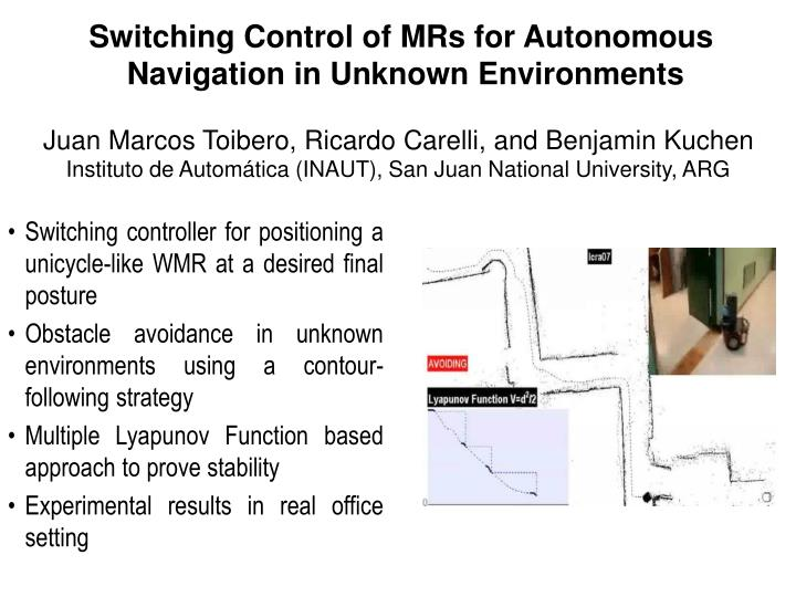 Switching Control of MRs for Autonomous