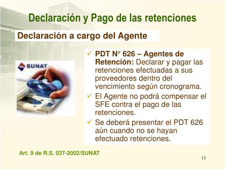 PDT N° 626 – Agentes de Retención: