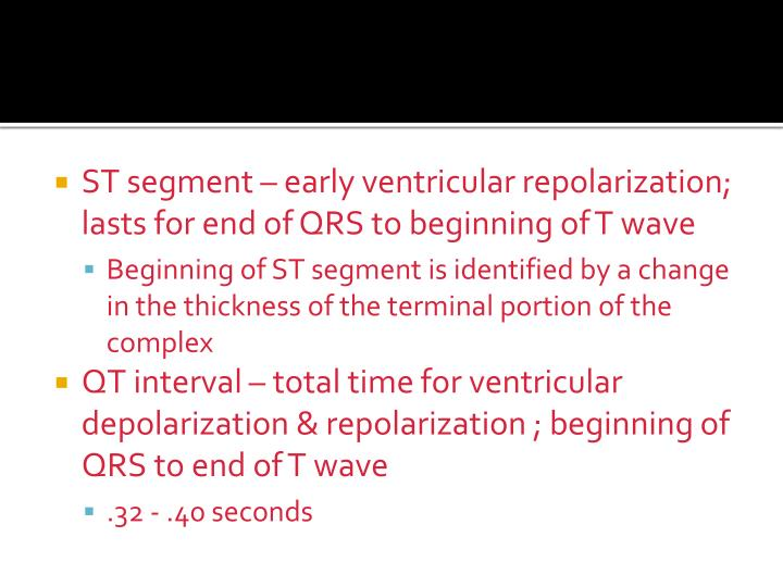 ST segment – early ventricular