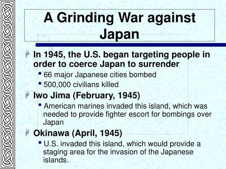 A Grinding War against Japan