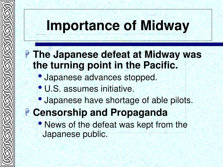 Importance of Midway