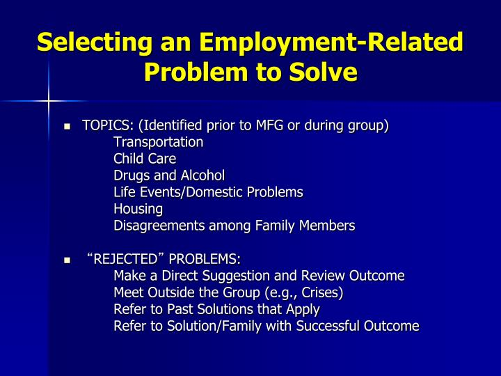 Selecting an Employment-Related Problem to Solve
