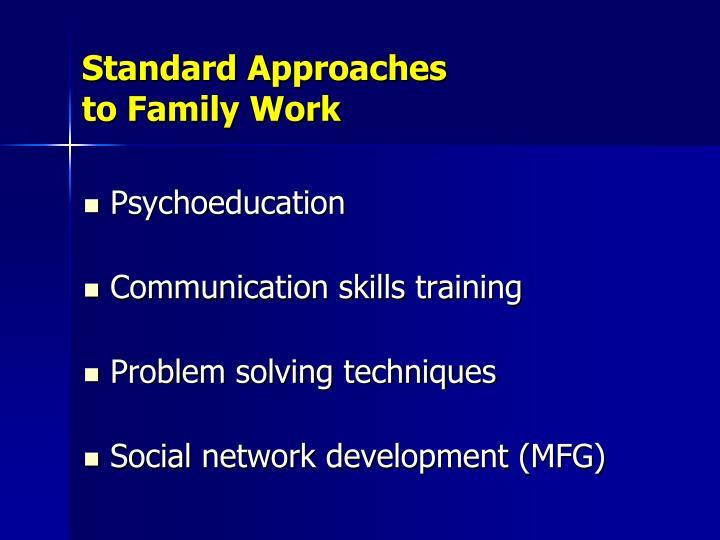 Standard Approaches