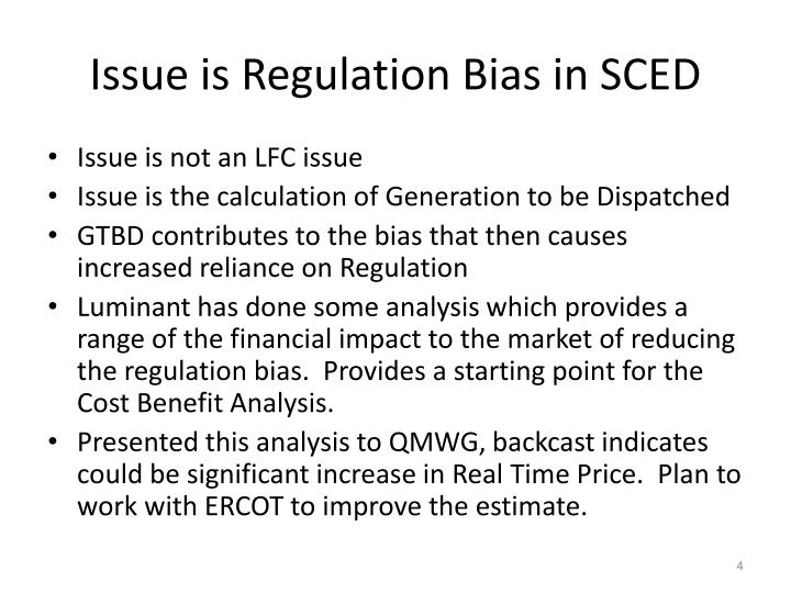 Issue is Regulation Bias in SCED