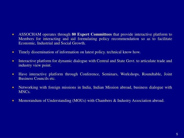 ASSOCHAM operates through