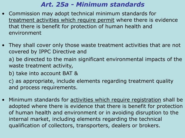 Art. 25a - Minimum standards