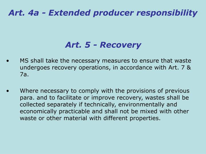 Art. 4a - Extended producer responsibility