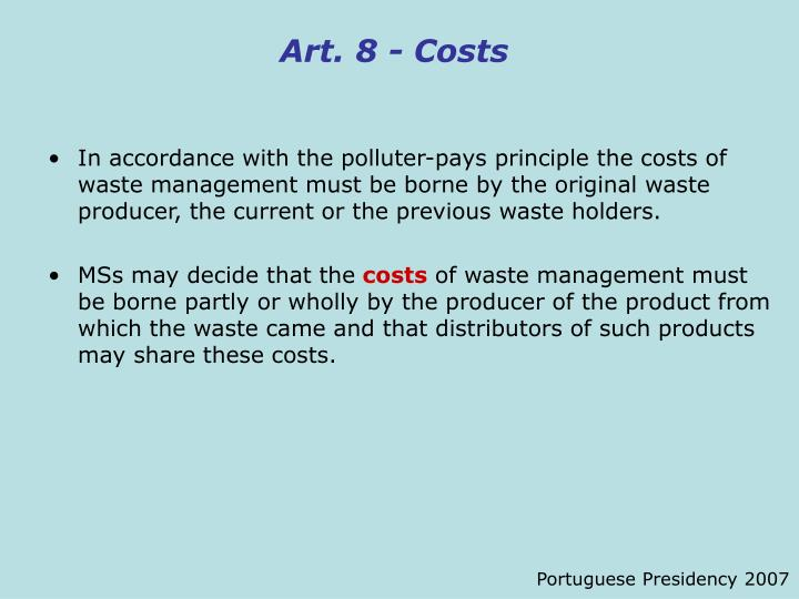 Art. 8 - Costs