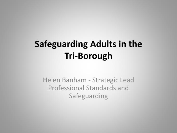 Safeguarding Adults in the