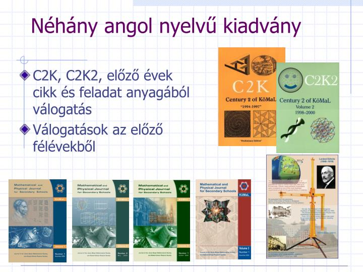 Néhány angol nyelvű kiadvány