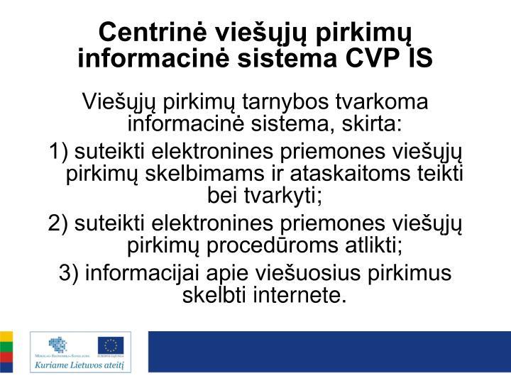 Centrinė viešųjų pirkimų informacinė sistema CVP IS