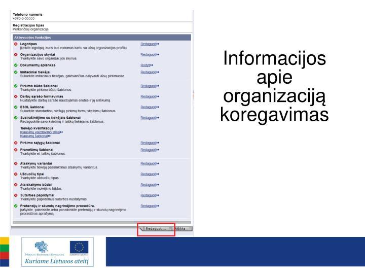 Informacijos apie organizaciją koregavimas