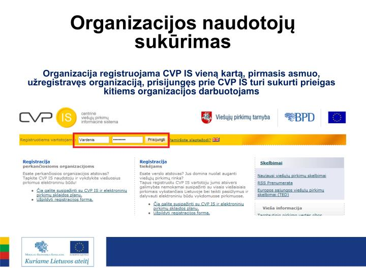 Organizacijos naudotojų sukūrimas