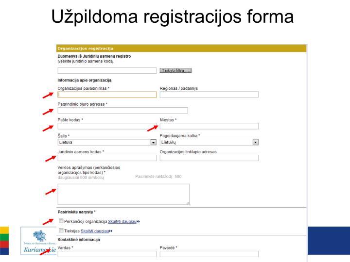 Užpildoma registracijos forma
