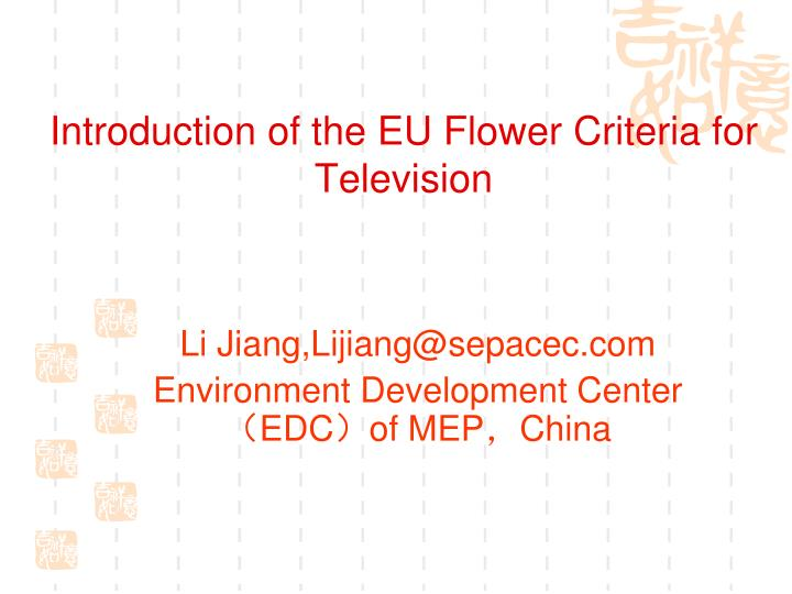 Introduction of t he eu flower c riteria for t elevision