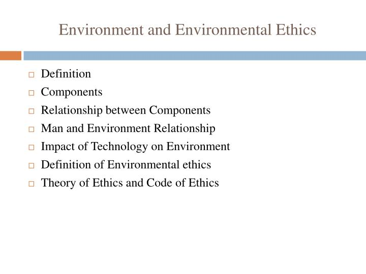Environment and environmental ethics