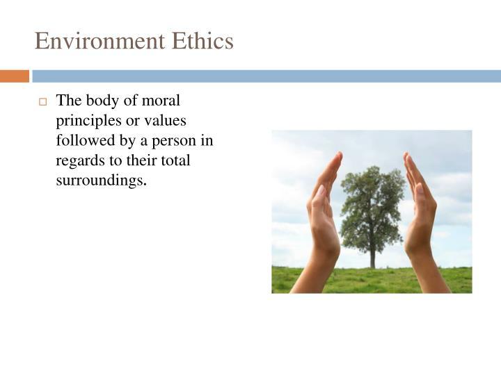 Environment Ethics